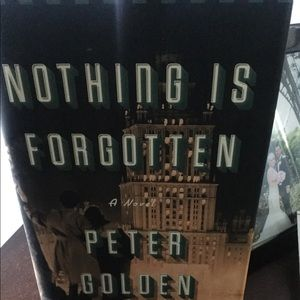Nothing Is Forgotten, a hardback novel.